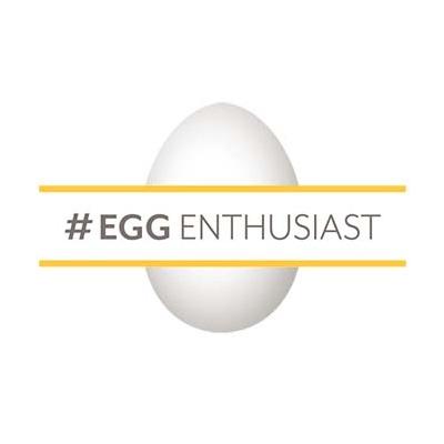#Egg Enthusiast